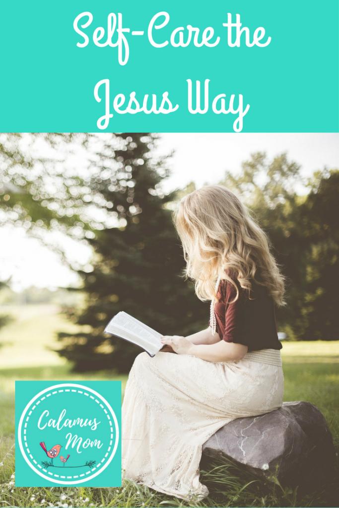 Self Care the Way Jesus Did